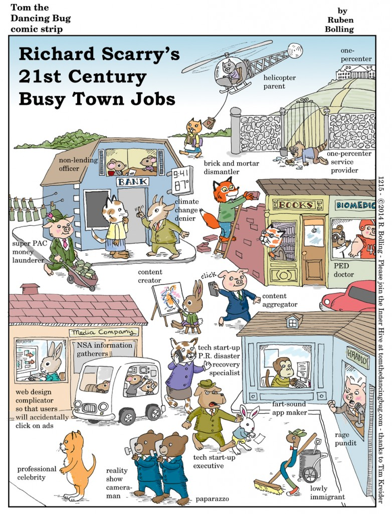 Ricchard Scarry's Busytown: 21st Century Busy Town Jobs by cartoonist Ruben Bolling.