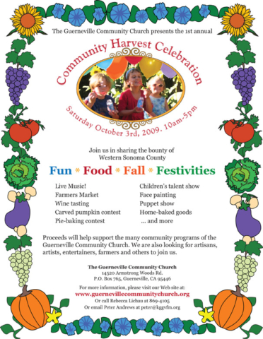 2009: Designed flier with graphics and illustrations for the Guerneville Community Church's Harvest Festival. -- Elisabeth Parker