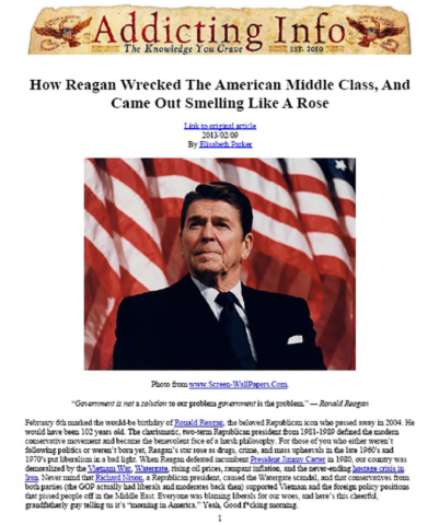 Addicting Info: How Reagan Wrecked The American Middle Class, And Came Out Smelling Like A Rose.