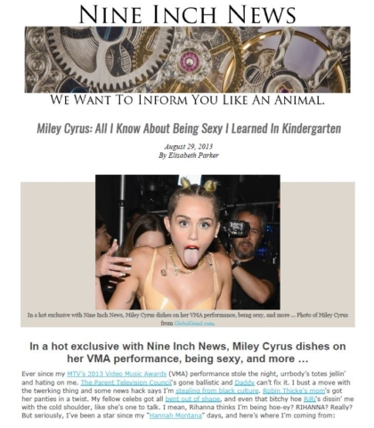 Nine Inch News - Satire _ Miley Cyrus: All I Know About Being Sexy I Learned In Kindergarten.
