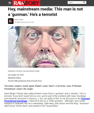 Hey, Mainstream media: This Man Is Not A 'Gunman.' He's A Terrorist.