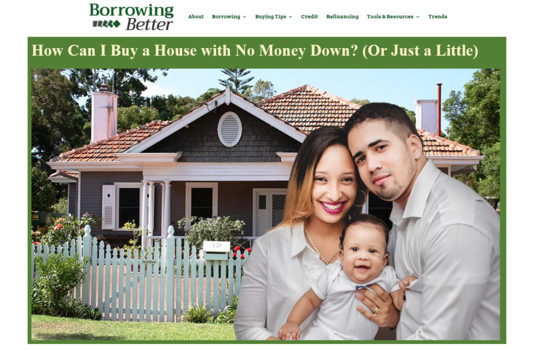 "Photo of happy family in front of house. ""No Money Down"" - Borrowing Better - Content writing and editing sample by Elisabeth Parker."