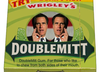 Gum package: Wrigley's DoubleMitt, for those who like to chew from both sides of their mouth.