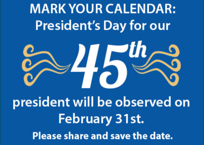 Mark your calendar: President's Day for our 35th president will be observed on February 31st.