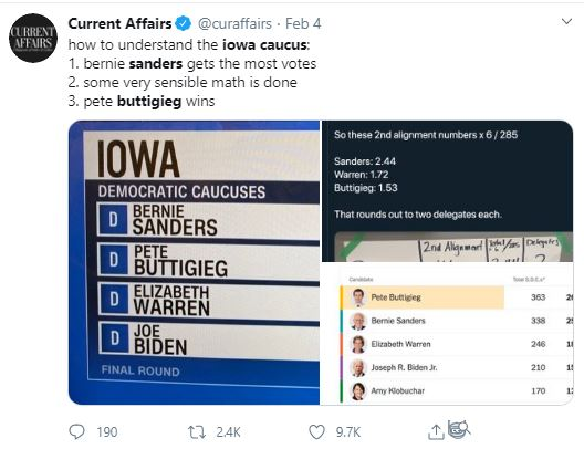 Democrats cheated? Current Affairs @curaffairs · Feb 4 how to understand the iowa caucus: 1. bernie sanders gets the most votes 2. some very sensible math is done 3. pete buttigieg wins.