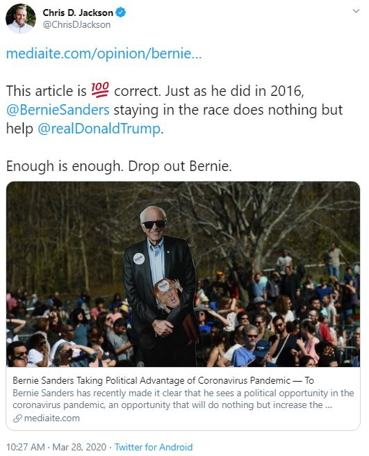 @ChrisDJackson · Mar 28 https://mediaite.com/opinion/bernie-sanders-taking-political-advantage-of-coronavirus-pandemic-to-help-trump/ This article is Hundred points symbol correct. Just as he did in 2016, @BernieSanders staying in the race does nothing but help @realDonaldTrump . Enough is enough. Drop out Bernie.